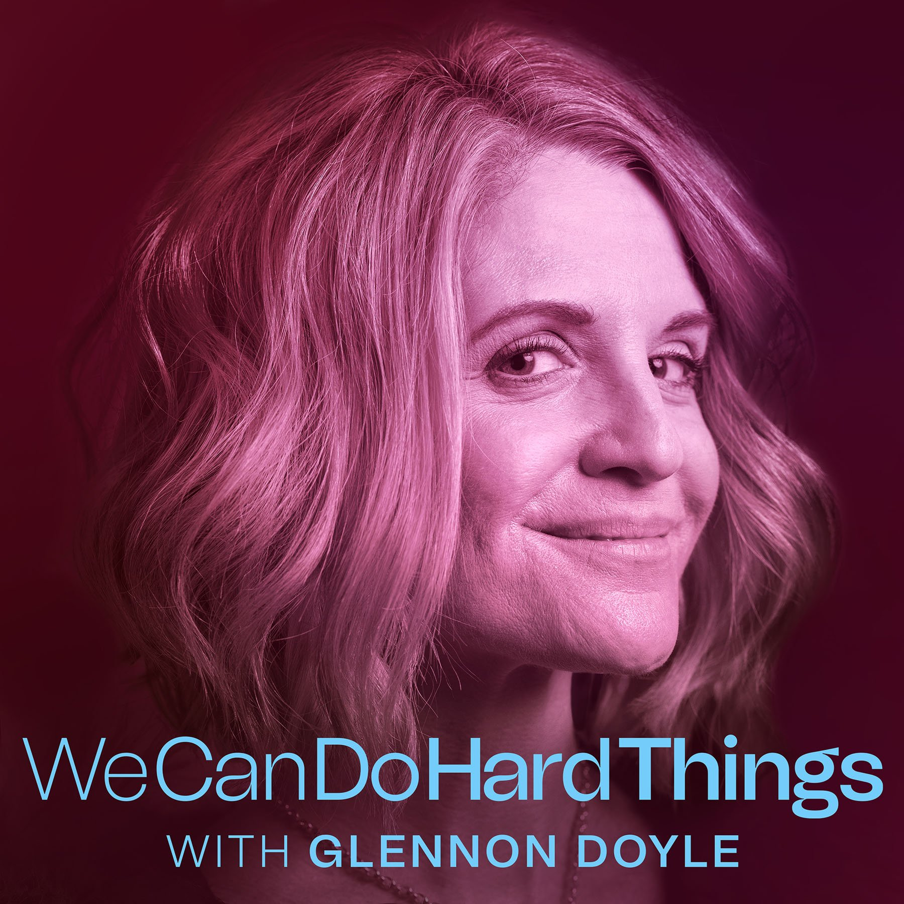 we can do hard things with glenonn doyle