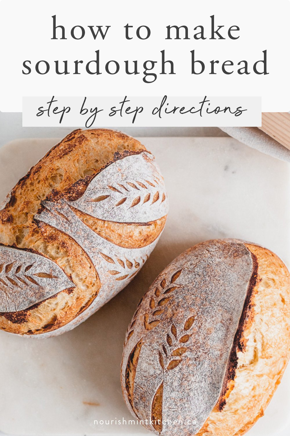 graphic with image and text: how to make sourdough bread